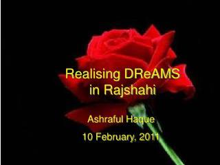Realising DReAMS in Rajshahi