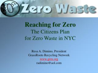 Reaching for Zero The Citizens Plan  for Zero Waste in NYC