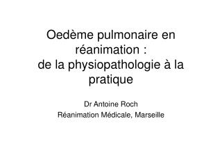 Oed me pulmonaire en r animation :  de la physiopathologie   la pratique