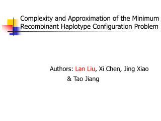 Complexity and Approximation of the Minimum Recombinant Haplotype Configuration Problem