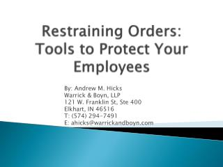 Restraining Orders: Tools to Protect Your Employees