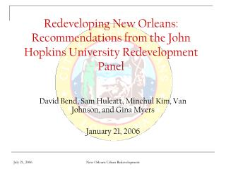 Redeveloping New Orleans: Recommendations from the John Hopkins University Redevelopment Panel