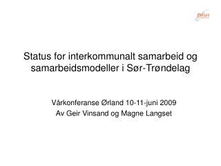 Status for interkommunalt samarbeid og samarbeidsmodeller i Sør-Trøndelag