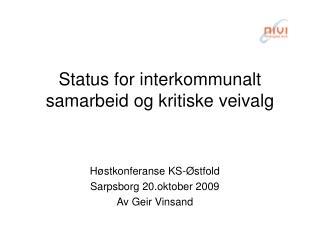 Status for interkommunalt samarbeid og kritiske veivalg