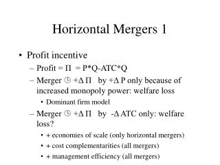 Horizontal Mergers 1