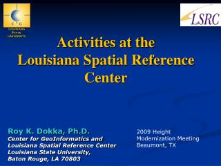 Activities at the  Louisiana Spatial Reference Center