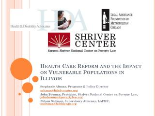 Health Care Reform and the Impact on Vulnerable Populations in Illinois