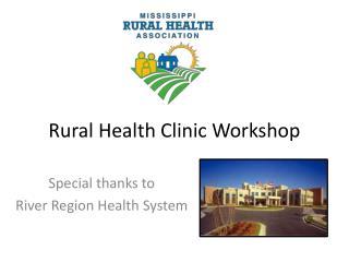 Rural  Health Clinic Workshop