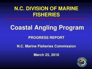 Coastal Angling Program (CAP)