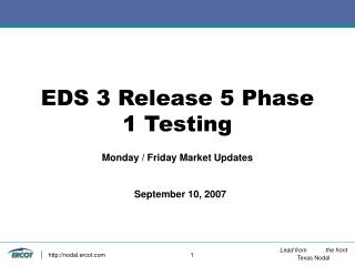 EDS 3 Release 5 Phase 1 Testing