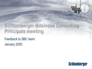 Schlumberger Business Consulting Principals meeting
