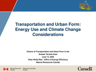 Transportation and Urban Form:  Energy Use and Climate Change Considerations