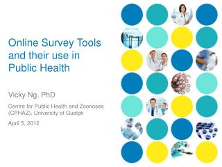 Online Survey Tools and their use in Public Health