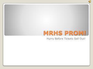 MRHS PROM!