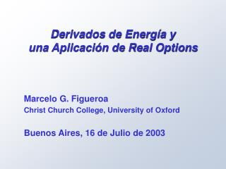 Marcelo G. Figueroa Christ Church  College, University of  Oxford