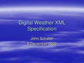 Digital Weather XML Specification
