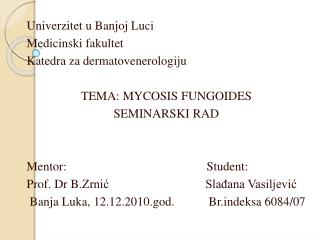 Univerzitet u Banjoj Luci Medicinski fakultet Katedra za dermatovenerologiju