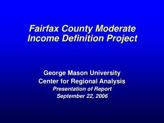Fairfax County Moderate Income Definition Project