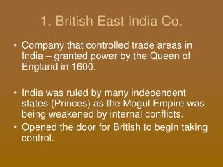 1. British East India Co.