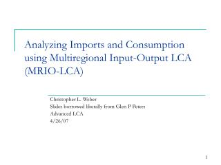 Analyzing Imports and Consumption using Multiregional Input-Output LCA (MRIO-LCA)