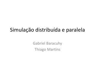 Simulação distribuída e paralela