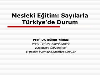 Mesleki Eğitim: Sayılarla Türkiye'de Durum
