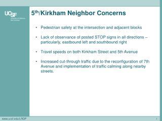 5 th /Kirkham Neighbor Concerns