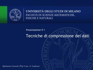Tecniche di compressione dei dati