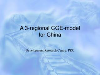 A 3-regional CGE-model  for China