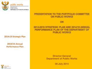 2014-19 Strategic Plan 2014/15 Annual Performance Plan