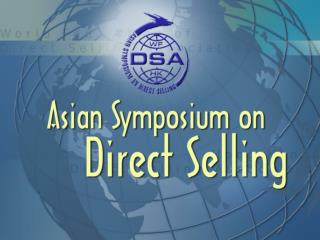 How direct selling is regulated and managed in different markets �THAILAND� by Anuwat Dharamadhaj