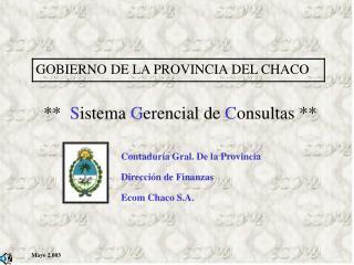 GOBIERNO DE LA PROVINCIA DEL CHACO