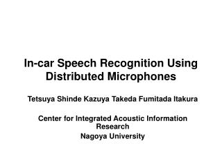 In-car Speech Recognition Using Distributed Microphones