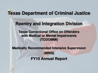 Texas Correctional Office on Offenders with Medical or Mental Impairments (TCOOMMI)
