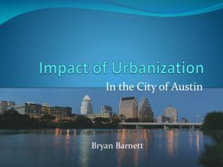 Impact of Urbanization
