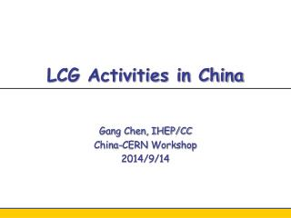 LCG Activities in China