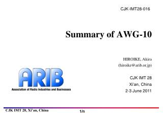 Summary of AWG-10