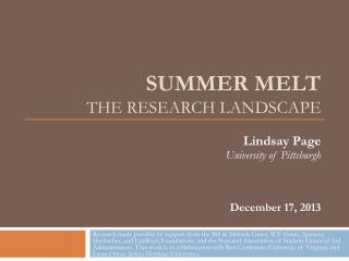 Summer melt THE RESEARCH LANDSCAPE