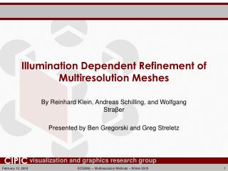 Illumination Dependent Refinement of Multiresolution Meshes