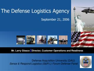 The Defense Logistics Agency                                           September 21, 2006