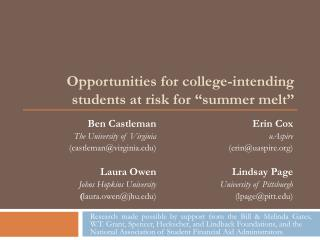 "Opportunities for college-intending students at risk for  "" summer melt """