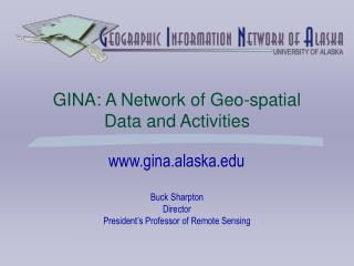 GINA: A Network of Geo-spatial  Data and Activities