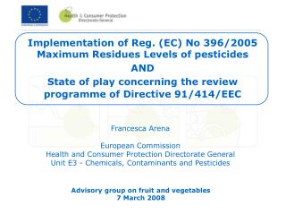Implementation of Reg. (EC) No 396/2005 Maximum Residues Levels of pesticides  AND