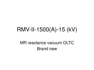RMV-II-1500(A)-15 (kV)