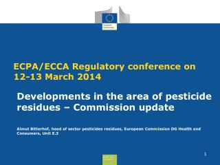 ECPA/ECCA Regulatory conference on  12-13 March 2014