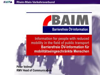 Information for people with reduced mobility in the field of public transport