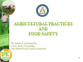 Dr. Adnan I. Al-Samarrie, Assoc. Prof., Toxicology, Abu Dhabi Food Control Authority