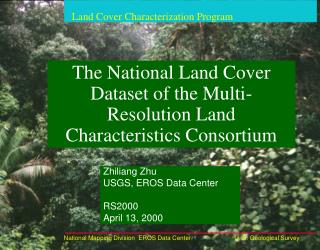 The National Land Cover Dataset of the Multi-Resolution Land Characteristics Consortium