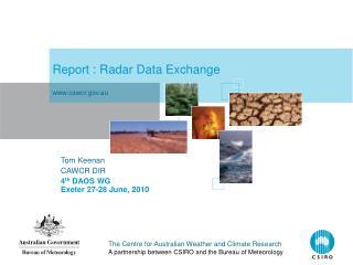 Report : Radar Data Exchange