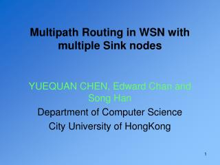 Multipath Routing in WSN with multiple Sink nodes